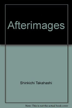 Afterimages; Zen poems (A Doubleday anchor book, A843)