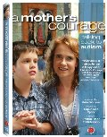 Mother's Courage: Talking Back to Autism, A
