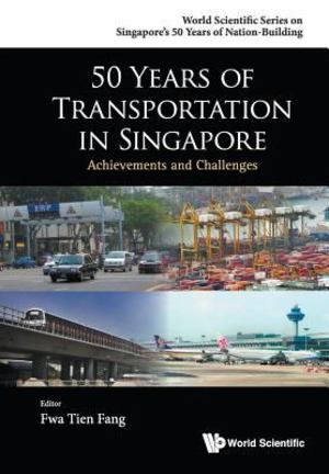 50 Years of Transportation in Singapore