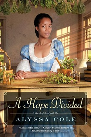 Hope Divided (The Loyal League), A