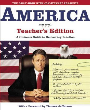 America (The Book) Teachers Ed. A Citizens Guide to Democracy Inaction