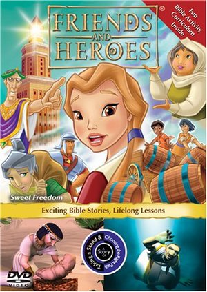 Friends and Heroes:  Sweet Freedom