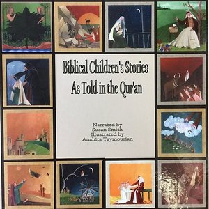Biblical Children's Stories As Told in the Qur'an