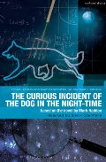Curious Incident of the Dog in the Night-Time: The Play (Critical Scripts)