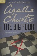 Big Four: A Hercule Poirot Mystery (Hercule Poirot Mysteries), The