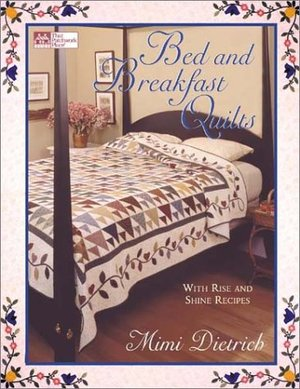 Bed & Breakfast Quilts with Rise and Shine Recipes