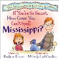 Adventures of Everyday Geniuses - If You're So Smart, How Come You Can't Spell Mississippi?