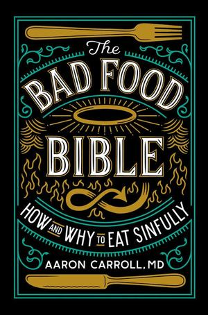 Bad Food Bible, The