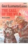 Call of the Wild (Great Illustrated Classics), The