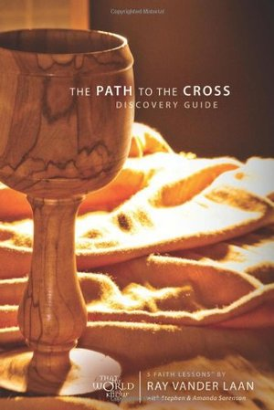 Path To The Cross Discovery Guide: Five Faith Lessons, The