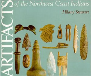 Artifacts of the Northwest Coast Indians