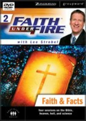 Faith Under Fire 2: Faith & Facts