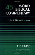 1 & 2 Thessalonians (Word Biblical Commentary) (Vol. 45)