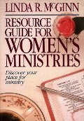 Resource Guide for Women's Ministries: Revised and Updated