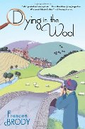 Dying in the Wool (Kate Shackleton Mysteries)