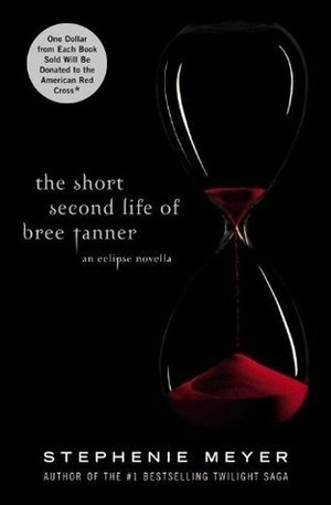 Short Second Life of Bree Tanner: An Eclipse Novella (The Twilight Saga), The