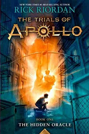 Trials of Apollo Book One The Hidden Oracle, The