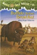 Buffalo Before Breakfast (Magic Tree House #18)