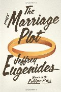 Marriage Plot: A Novel, The