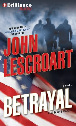 Betrayal: A Novel (Dismas Hardy Series) CD, Abridged, Audiobook