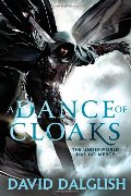 Dance of Cloaks (Shadowdance 1), A