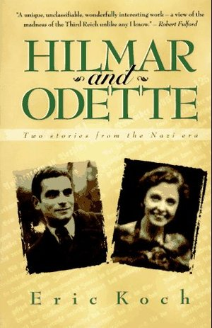 Hilmar and Odette: Two Stories from the Nazi Era