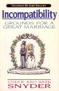 Incompatibility: Grounds for a Great Marriage