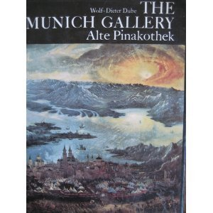 Munich Gallery: Alte Pinakothek (World of Art)