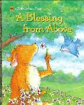 Blessing from Above (Little Golden Book), A