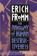 Anatomy of Human Destructiveness, The
