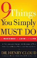 9 things you simply must do to succeed in love and life a psychologist probes the mystery of why some lives really work and others dont cd