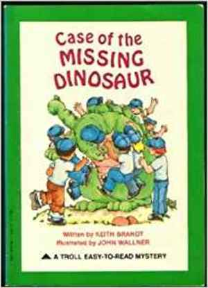 Case of the Missing Dinosaur (Easy-to-Read Mystery)