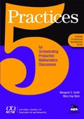 5 Practices for Orchestrating Productive Mathematics Discussions [NCTM]