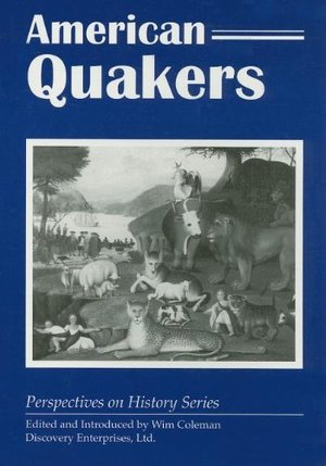 American Quakers (Perspectives on History)