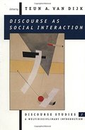Discourse as Social Interaction (Discourse Studies: A Multidisciplinary Introductio)