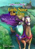 Best of Girls to the Rescue - Girls Save the Day: The 25 most popular stories about clever and courageous girls from around the world, The
