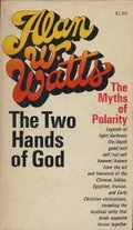 Two Hands of God: The Myths of Polarity, The
