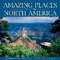 Amazing Places to Go in North Ameri