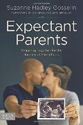 Expectant Parents: Preparing Together for the Journey of Parenthood