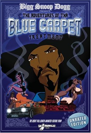 Bigg Snoop Dogg Presents: Tha Adventures of the Blue Carpet Treatment