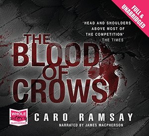 Blood of Crows [audio book], The