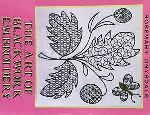 Art of Blackwork Embroidery, The
