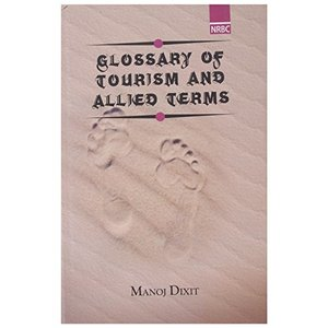 Glossary of Tourism and Allied Terms