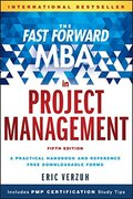 Fast Forward MBA in Project Management (Fast Forward MBA Series), The