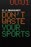Don't Waste Your Sports