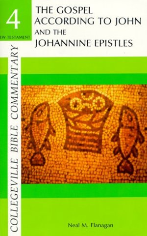 Gospel According to John and the Johannine Epistles (Collegeville Bible Commentary) (Vol 4), The