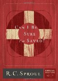 Can I Be Sure I'm Saved? (Crucial Questions (Reformation Trust))