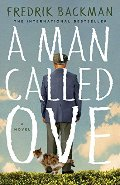 Man Called Ove: A Novel, A
