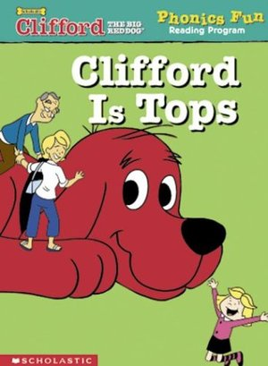 Clifford Phonics: Clifford is tops