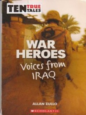 War Heroes: Voices from Iraq